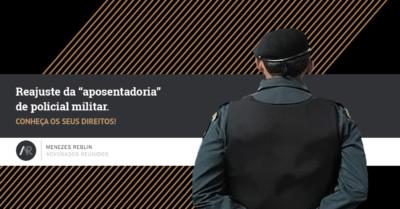 """Reajuste na """"aposentadoria"""" de policial militar"""