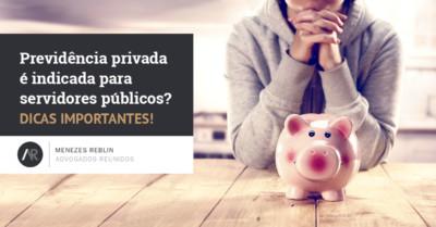 previdencia-privada-e-indicada-para-servidores-publicos